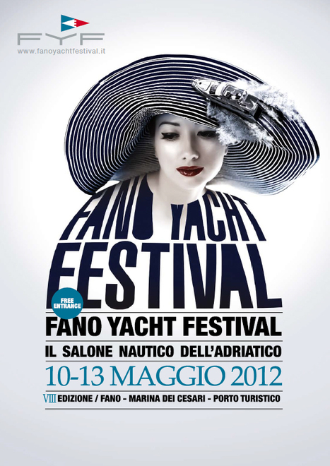 Fano Yacht Festival - May 10-13th 2012 | The Matteo Rossini Post | Scoop.it