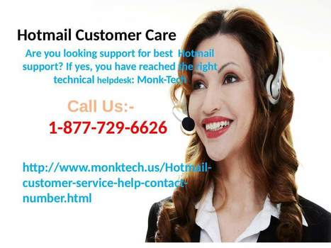 Get your Hotmaill issues fixed via Hotmail Customer Service help Number 1-877-729-6626 number | Tech support | Scoop.it