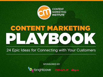 Content Marketing Playbook: 24 Epic Ideas for Connecting with Your ... | B2B and B2C Content Marketing Tips | Scoop.it