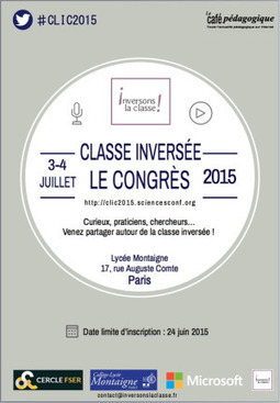 Création de capsules : retour sur le #CLIC2015 | Flipped Teaching Approaches | Scoop.it