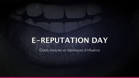 #eReputationDay – 17 Octobre 2013 – Slides, compte rendu, livetweets et photos | e-Reputation Manager Belgium | Scoop.it