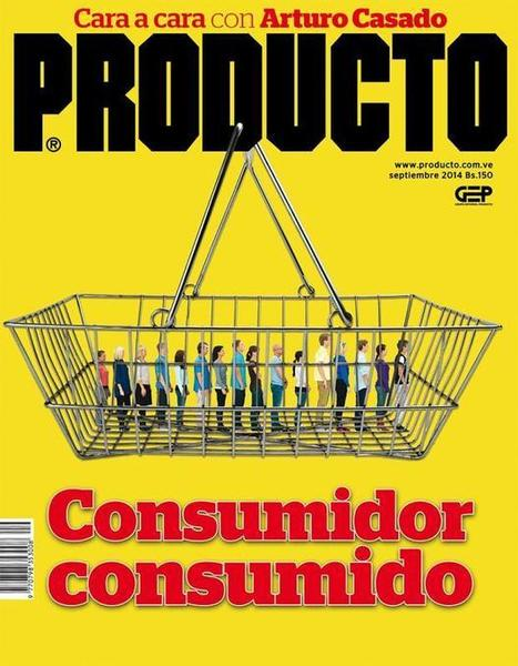 Consumidor consumido   El Mercadeo en Venezuela 4   Scoop.it
