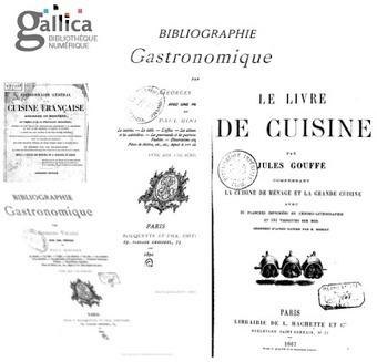 Les livres de cuisine anciens sur Gallica - Azerty Cuisine | Nos Racines | Scoop.it