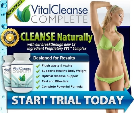 Vital Cleanse Complete Supplement - Get Risk Free Trial | Healthy Natural & Safe Weight Loss Formula-Vital Cleanse Complete | Scoop.it