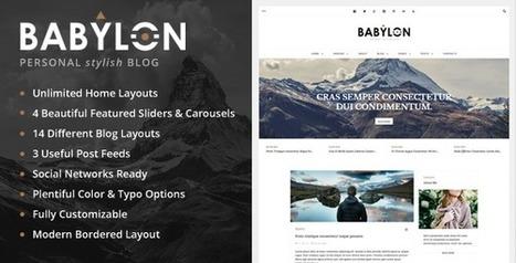 Babylon - Personal Stylish WP Blog | Blogger themes | Scoop.it