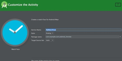 Develop Android Wear Watch faces using Android Studio | Web, software & Mobile Apps design and development | Scoop.it