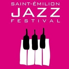 Saint-Emilion Jazz Festival 2013 - CitizenJazz | dordogne - perigord | Scoop.it