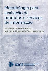 Metodología para la evaluación de productos y servicios de información | Universo Abierto | Las Tics y las ciencias de la informacion | Scoop.it