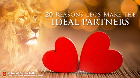 20 Reasons Why Leos are Ideal Partners | Psychic, Astrology and Spiritual Scoop | Scoop.it