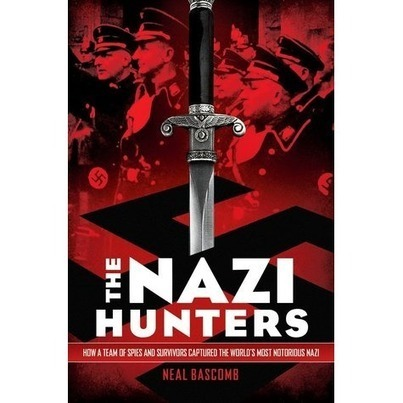 a review of The Nazi Hunters: How a Team of Spies and Survivors Captured the World's Most Notorious Nazi | ELA Resources | Scoop.it