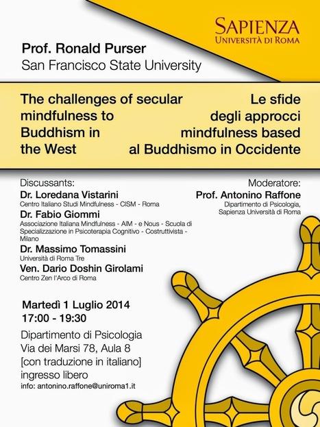 Pensieri di Mindfulness: Roma, 1 luglio 2014 Le sfide degli approcci mindfulness based al buddhismo in Occidente | webbenessere | Scoop.it