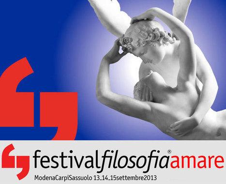 FestivalFilosofia 2013: eros e dintorni | Sassuolo 2000 | Fiolosofia e Psicologia | Scoop.it