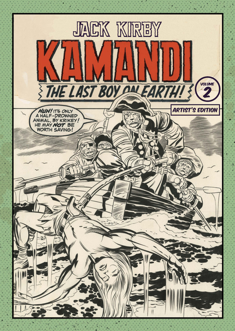 "Preview: Jack Kirby's Kamandi The Last Boy on Earth, Vol. II: Artist's Edition HC | Jack ""King"" Kirby 