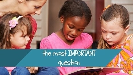 The Most Important Question–Comprehension 101 for K-2 | Cool School Ideas | Scoop.it