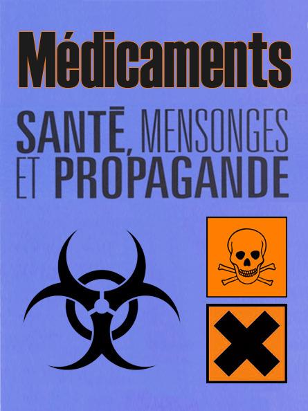 MÉDICAMENTS ● #CQVC  ● mensonges et propagande | MENU Santé Danger ! #CQVC | Scoop.it