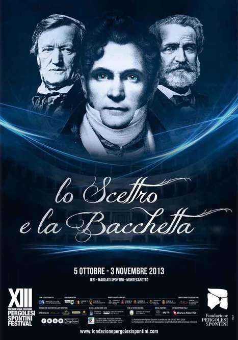 Programma del XIII  FESTIVAL  PERGOLESI  SPONTINI (5 ottobre – 3 novembre 2013) LO SCETTRO E LA BACCHETTA   Le Marche un'altra Italia   Scoop.it