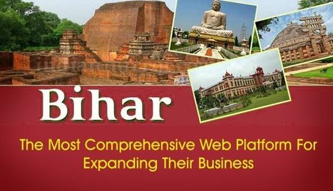 Businesses In Bihar -The Most Comprehensive Web Platform For Expanding Their Business | FIND NEW TARGETED CLIENTS | Scoop.it
