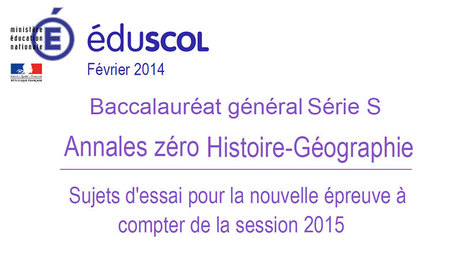 Annales zéro, Baccalauréat général série S, session 2015 - Éduscol   Quoi de neuf sur le web pour l'enseignement de l'histoire-géographie dans les Caraïbes?   Scoop.it