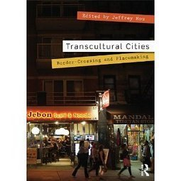 Transcultural Cities: Border-Crossing and Placemaking | Retrans - Transnet | Scoop.it