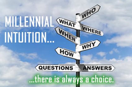 MILLENNIAL INTUITION | Culturational Chemistry™ | Scoop.it