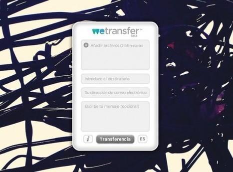 We Transfer, un paso a paso de la aplicación que envía gratis y sin registro archivos de hasta 2 Gigas | Herramientas digitales | Scoop.it