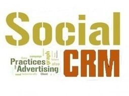Le Social CRM concrètement… Quoi ? Comment ? Ou ? | Social CRM | Scoop.it