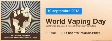 Le World Vaping Day aura lieu le 19 septembre à Paris   la taxe   Scoop.it