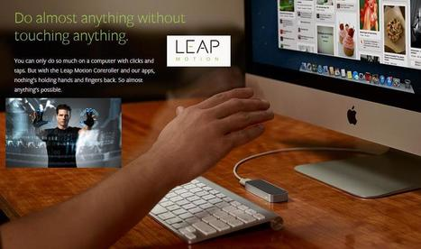 Leap Motion Controller Like Kinect In 3D Motion Control Technology | gadgets and technology | Scoop.it