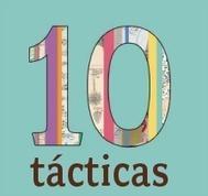 VER 10 TÁCTICAS EN LÍNEA | 10 tactics | Política 2.0, Comunicación Estratégica y Ciberactivismo | Scoop.it