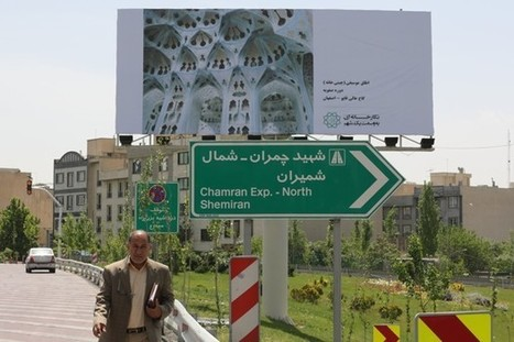 Geopolitics Are Influencing a New Urbanism in Tehran | Geography Education | Scoop.it