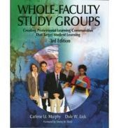 Whole Faculty Study Groups Creating Professional Learning Communities That Target Student Learning By (author) Carlene U. Murphy, By (author) Dale W. Lick - India Online Bookstore | Educational Leadership's Quest for knowledge | Scoop.it