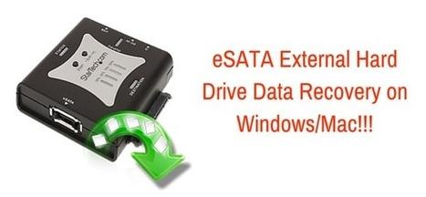 eSATA External Hard Drive Data Recovery on Mac/Windows!!! | Rescue Digital Media | Scoop.it