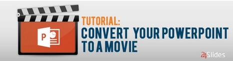 Tutorial: Convert your PowerPoint to a movie | Bureautique pratique | Scoop.it