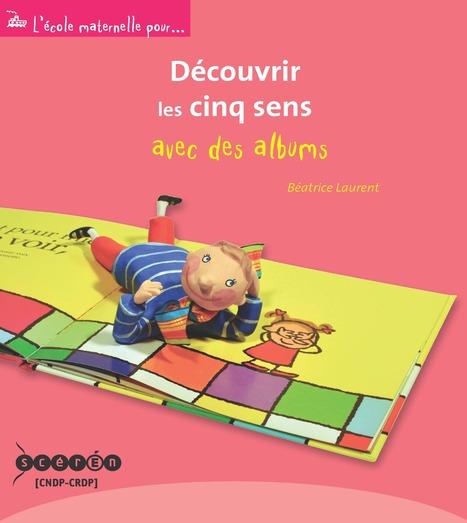 Découvrir les cinq sens avec des albums | Le mot du libraire Canopé Haute-Saône | Scoop.it