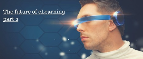 The future of eLearning, part 2 - eFront Blog | elearning stuff | Scoop.it