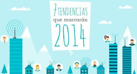 Infografía: Siete tendencias que marcarán 2014│@AunCLICdelasTIC | A New Society, a new education! | Scoop.it