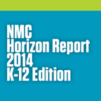NMC Horizon Report > 2014 K-12 Edition | The New Media Consortium | :: The 4th Era :: | Scoop.it