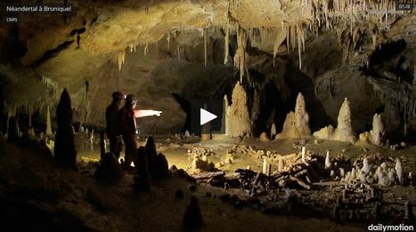 Bruniquel, la grotte qui bouleverse notre vision de Néandertal   TdF      Culture & Société   Scoop.it