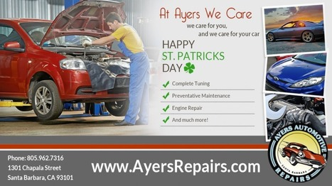 Great Car Performance Isn't a Matter of Irish Luck! | Auto Repair Santa Barbara CA | Automotive and Trucking | Scoop.it
