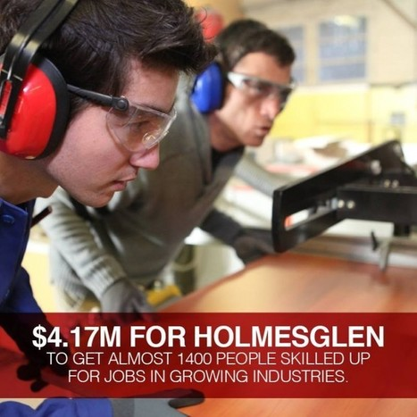Funding Holmesglen Training For Industry Needs And Jobs | Philip Dalidakis MP | TAFE in Victoria | Scoop.it