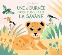 Une journée dans la savane | Littérature jeunesse, roman album et autres | Scoop.it