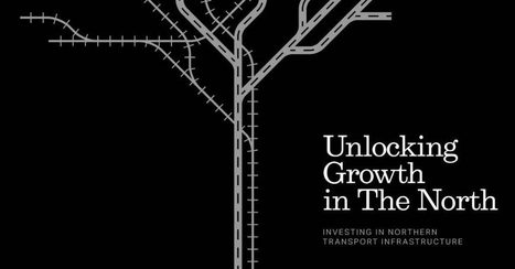Unlocking Growth in the North | Urban Studies | Scoop.it