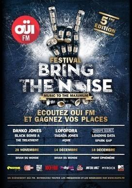 Festival Bring the Noise, encore des places à gagner ! | News musique | Scoop.it