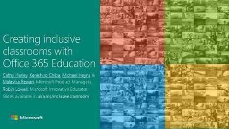 Creating Inclusive Classrooms With Office 365 Education | Mobile Learning | Scoop.it