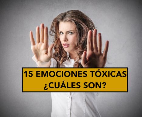 Las 15 emociones tóxicas que te impiden ser feliz | Recull diari | Scoop.it