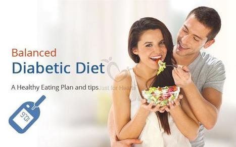 Take charge of your Diabetes - Just for Hearts | Diet Plans : Make Healthier Food Choices! | Scoop.it