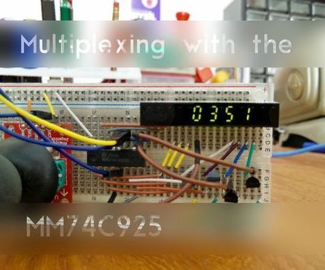 Multiplexing Made Easy with the MM74C925N | Arduino, Netduino, Rasperry Pi! | Scoop.it