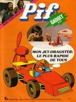 Pif-Collection - Tout l'univers de Pif sur le web - n°313 - Le jet-dragster à hélice   UnPeuDeToutNet   Scoop.it