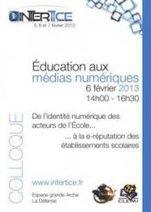 Colloque Éducation aux médias numériques 2013 - Educavox | Le petit journal de l'An@é | Scoop.it