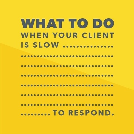 What to do when your client is slow to respond | Freelance world | Scoop.it